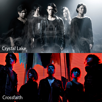Crystal Lake<br /> CHAMPIONSHIP TOUR 2017<br /> GUEST:Crossfaith<font color=