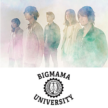 BIGMAMAniversary 2016~2017<br /> MAMonthly Special「Welcome to BIGMAMA University」