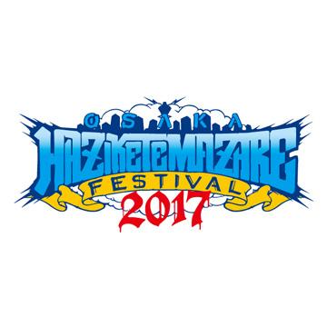 HEY-SMITH Presents  OSAKA HAZIKETEMAZARE FESTIVAL 2017