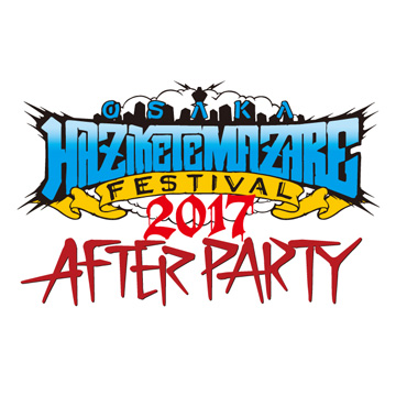 HAZIKETEMAZARE FESTIVAL 2017 AFTER PARTY