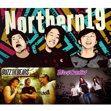 "Northern19 ""LIVE tour 2017"" <br /> 対バン:BUZZ THE BEARS / Dizzy Sunfist<font color="