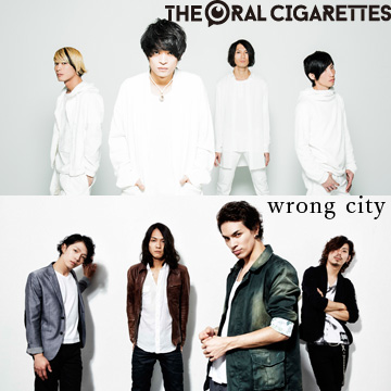 THE ORAL CIGARETTES<br /> 唇対バン TOUR 2015 〜ORALの恩返しと異種格闘わがままよくばりの巻〜<br /> 対バン:wrong city<font color=
