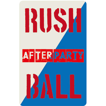 RUSH BALL 2016 AFTER PARTY