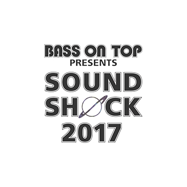 BASS ON TOP presents 「SOUND SHOCK 2017」