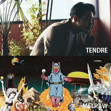 """""""TENDRE × MELRAW"""" ダブル・リリース・パーティ"""