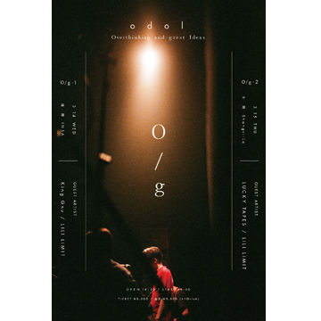 """odol LIVE 2018 """"O/g-2""""<br /> Guest Artist:LUCKY TAPES / LILI LIMIT"""