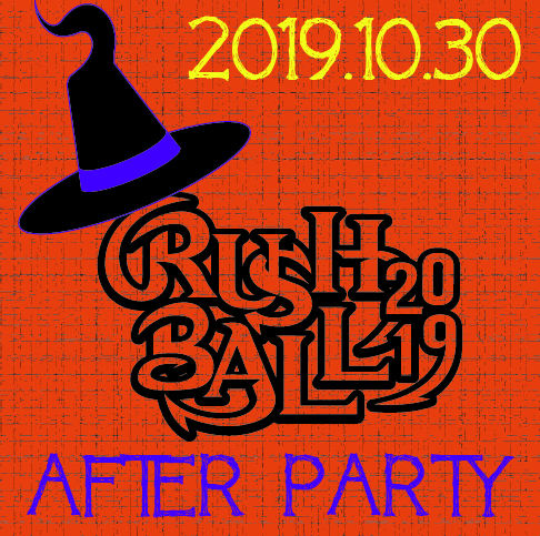 RUSH BALL 2019 AFTER & HALLOWEEN PARTY